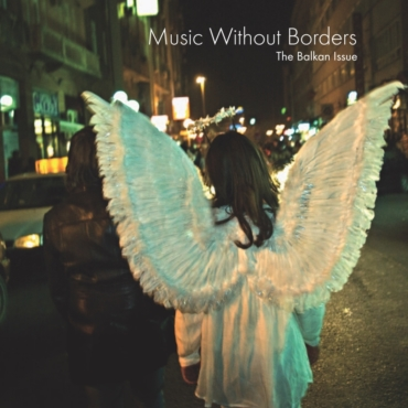 MusicWithoutBorders_TheBalkanIssue cover